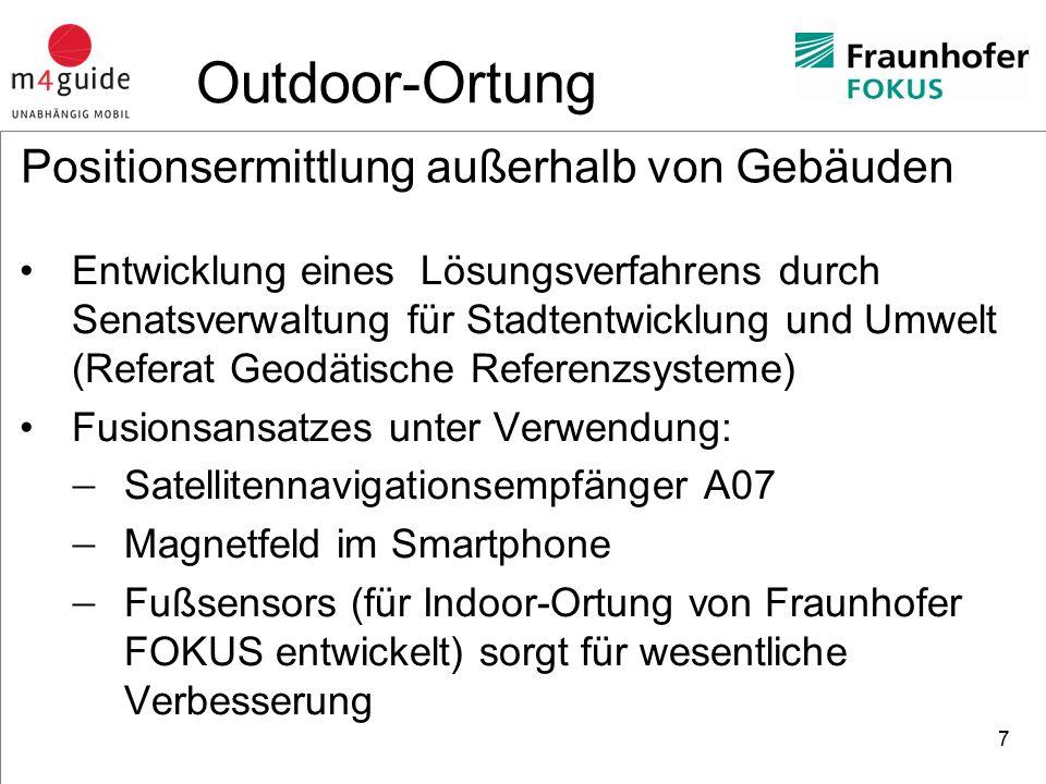 heureka Consult Test des Lösungsansatzes (Gendarmenmarkt) 8 Outdoor-Ortung Fusionslösung – Rote Linie A07 Empfänger – Grüne Linie Gelaufener Weg – Gelbe Linie