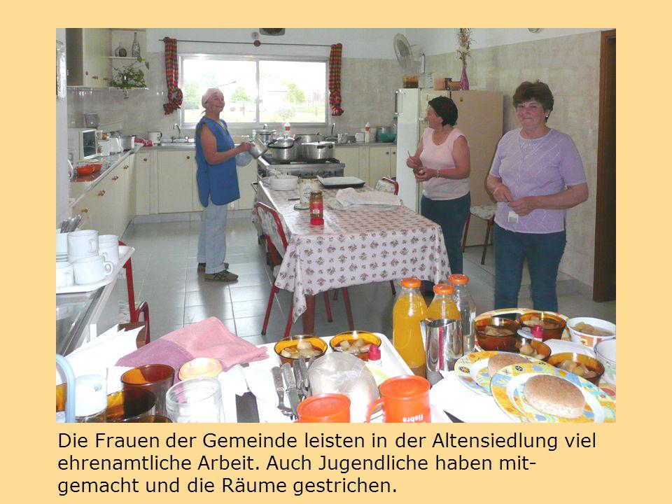 Die Frauen der Gemeinde leisten in der Altensiedlung viel ehrenamtliche Arbeit.