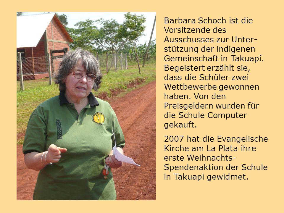 Barbara Schoch ist die Vorsitzende des Ausschusses zur Unter- stützung der indigenen Gemeinschaft in Takuapí.