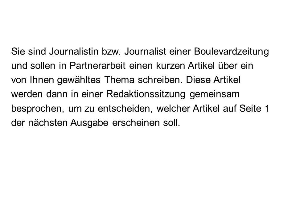 Sie sind Journalistin bzw.