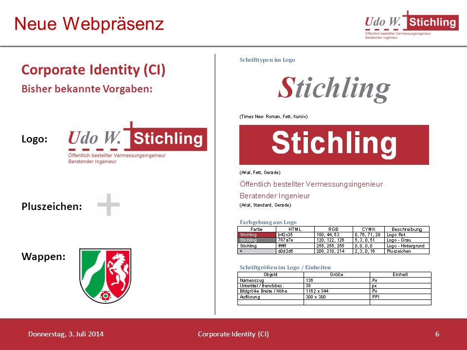 Neue Webpräsenz Corporate Identity (CI) Bisher bekannte Vorgaben: Logo: Pluszeichen: Wappen: Donnerstag, 3.