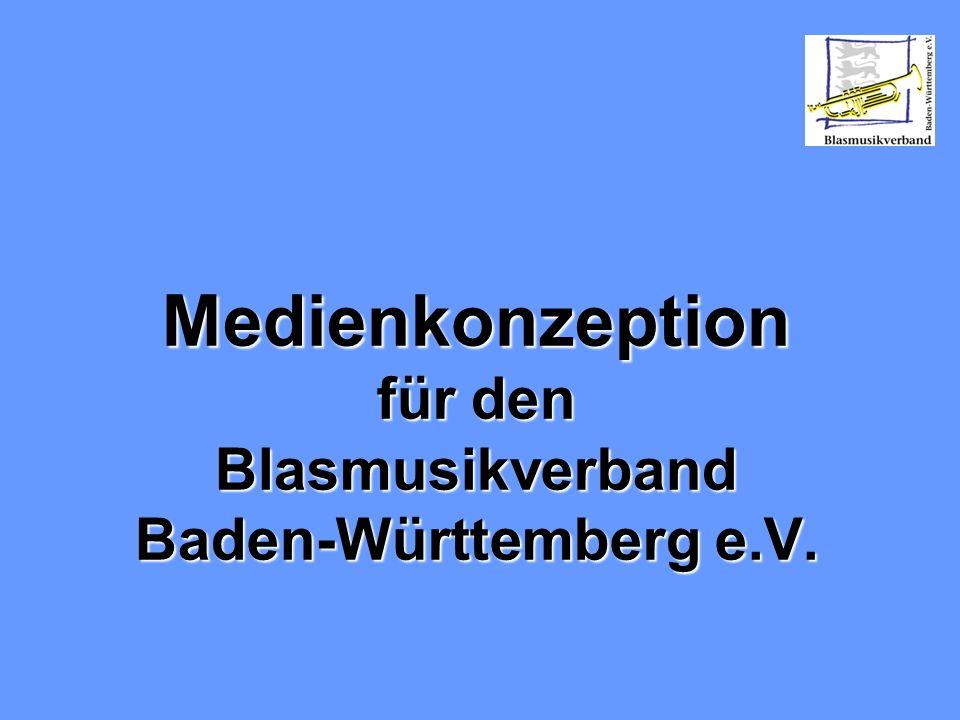 Medienkonzeption für den Blasmusikverband Baden-Württemberg e.V.