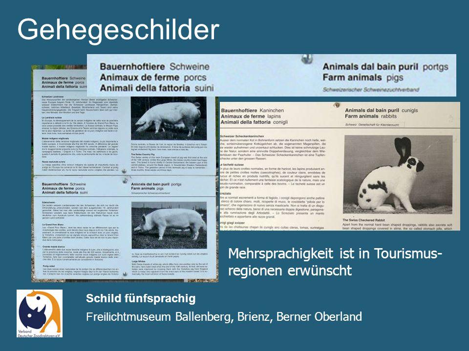Schild fünfsprachig Freilichtmuseum Ballenberg, Brienz, Berner Oberland Mehrsprachigkeit ist in Tourismus- regionen erwünscht