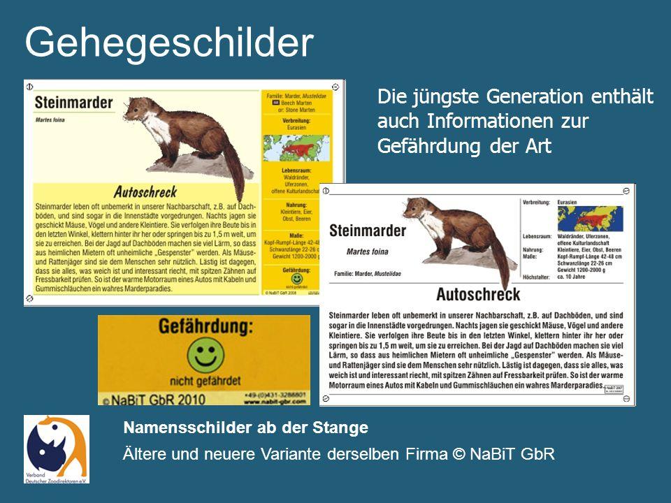Gehegeschilder Namensschilder ab der Stange Ältere und neuere Variante derselben Firma © NaBiT GbR Die jüngste Generation enthält auch Informationen zur Gefährdung der Art