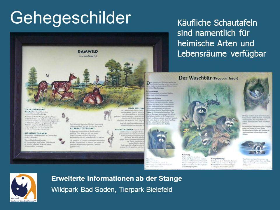 Gehegeschilder Erweiterte Informationen ab der Stange Wildpark Bad Soden, Tierpark Bielefeld Käufliche Schautafeln sind namentlich für heimische Arten und Lebensräume verfügbar