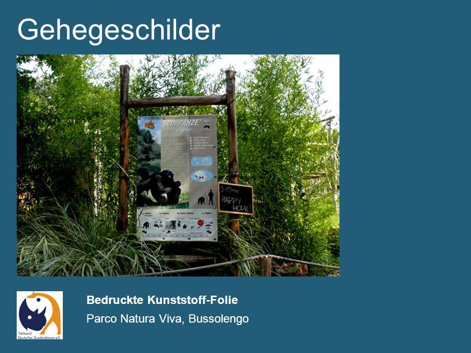 Gehegeschilder Bedruckte Kunststoff-Folie Parco Natura Viva, Bussolengo