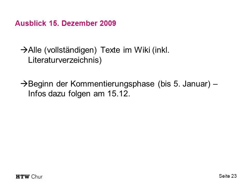 Ausblick 15. Dezember 2009  Alle (vollständigen) Texte im Wiki (inkl.
