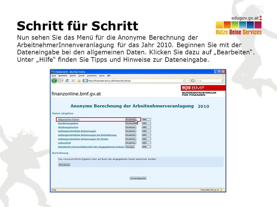 Nun sehen Sie das Menü für die Anonyme Berechnung der ArbeitnehmerInnenveranlagung für das Jahr 2010.