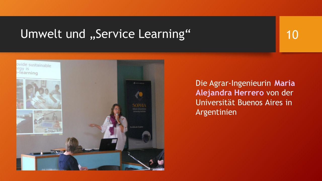 """Umwelt und """"Service Learning"""" Die Agrar-Ingenieurin Maria Alejandra Herrero von der Universität Buenos Aires in Argentinien 10"""