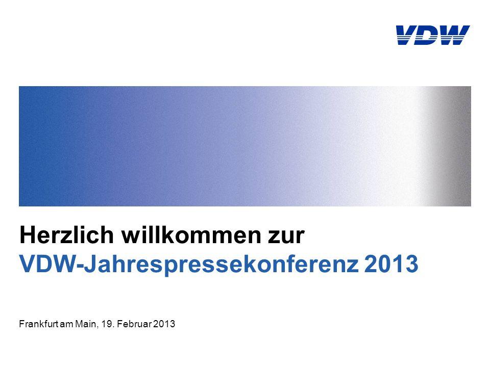 Herzlich willkommen zur VDW-Jahrespressekonferenz 2013 Frankfurt am Main, 19. Februar 2013