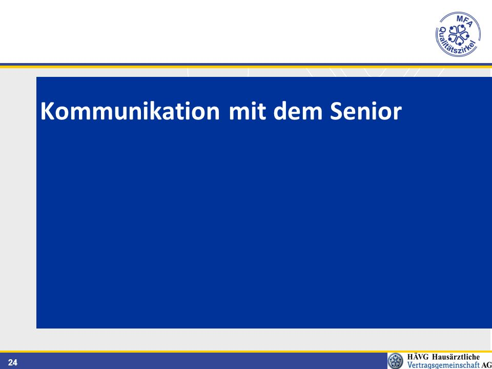 24 Kommunikation mit dem Senior
