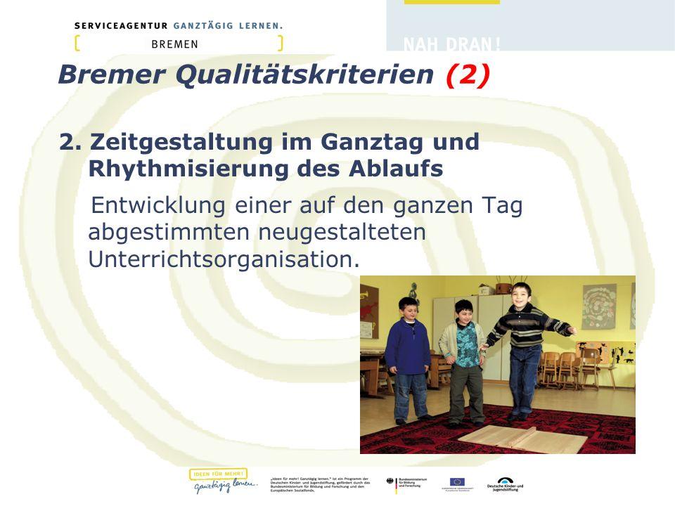 Bremer Qualitätskriterien (2) 2.