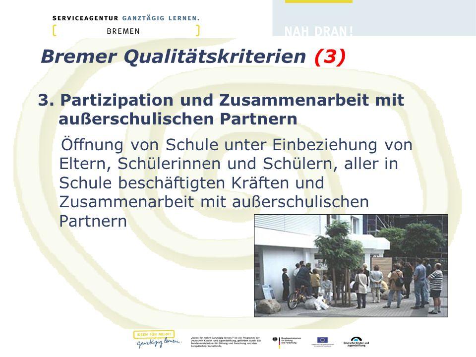 Bremer Qualitätskriterien (3) 3.