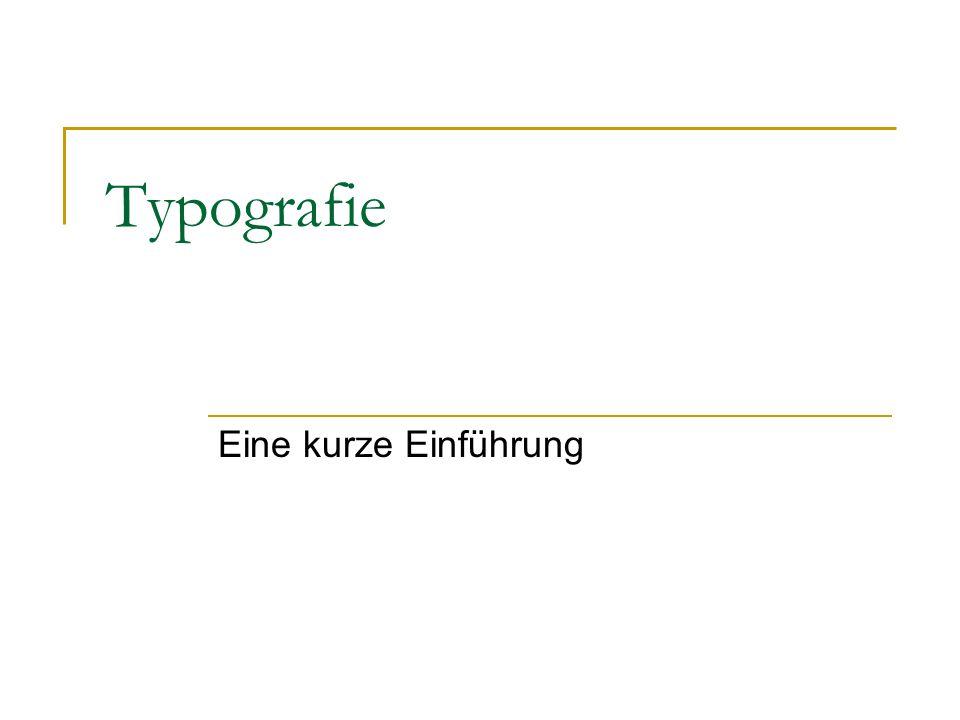 Typografie Eine kurze Einführung