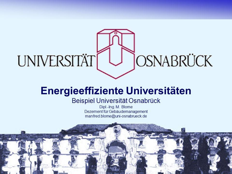 Energieeffiziente Universitäten Beispiel Universität Osnabrück Dipl.-Ing.