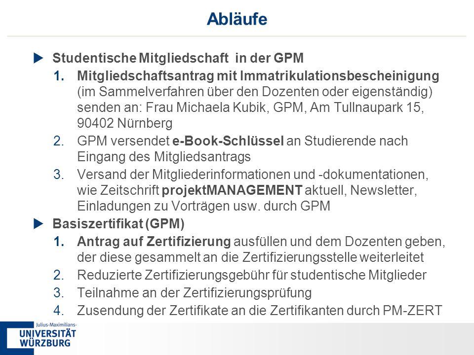 88 Abläufe  Studentische Mitgliedschaft in der GPM 1.Mitgliedschaftsantrag mit Immatrikulationsbescheinigung (im Sammelverfahren über den Dozenten od