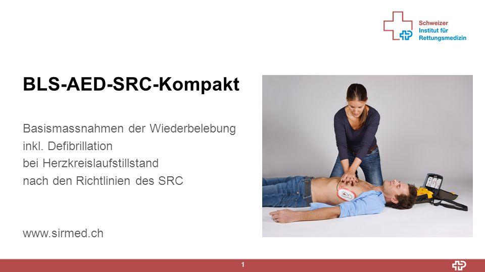 BLS-AED-SRC-Kompakt 22 Ablauf AED o Gerät analysiert das EKG o Nur bei Kammerflimmern wird der Schock freigegeben o Helfer muss die Defibrillation selber per Knopfdruck auslösen