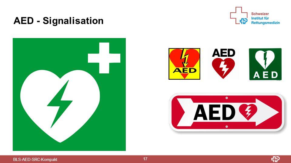 BLS-AED-SRC-Kompakt 17 AED - Signalisation