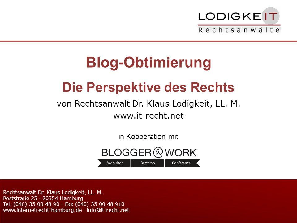von Rechtsanwalt Dr. Klaus Lodigkeit, LL. M. www.it-recht.net Rechtsanwalt Dr.