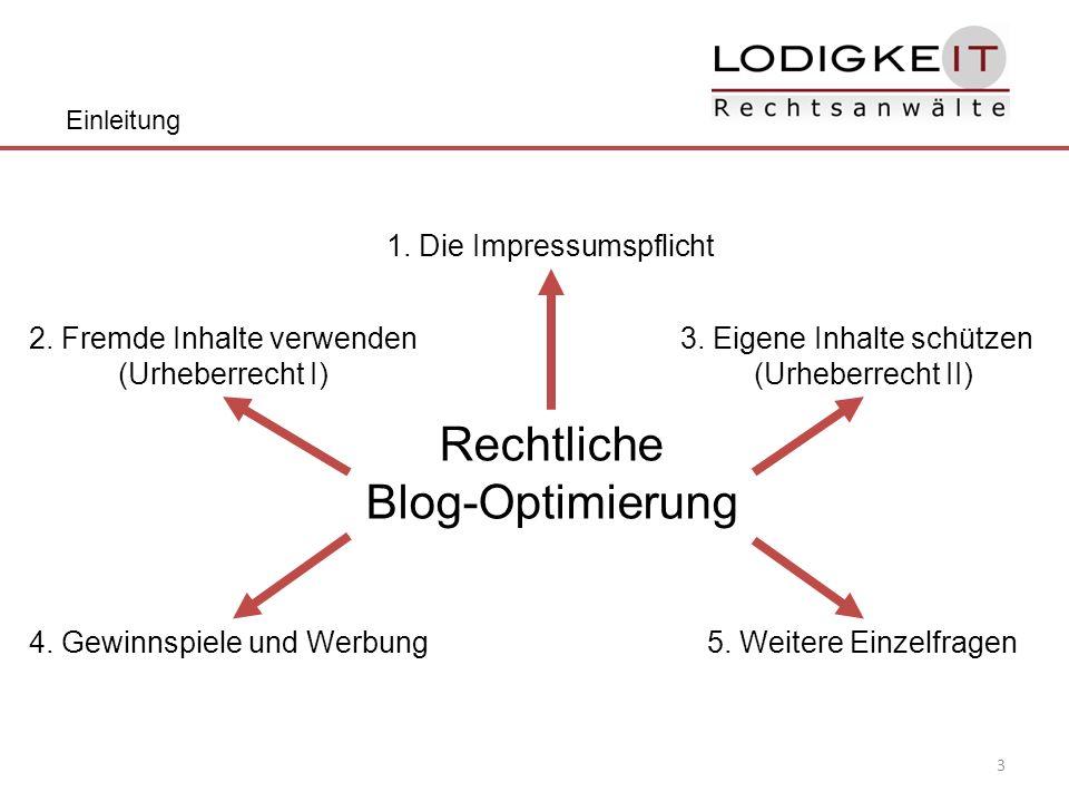 3 Rechtliche Blog-Optimierung Einleitung 1. Die Impressumspflicht 2.