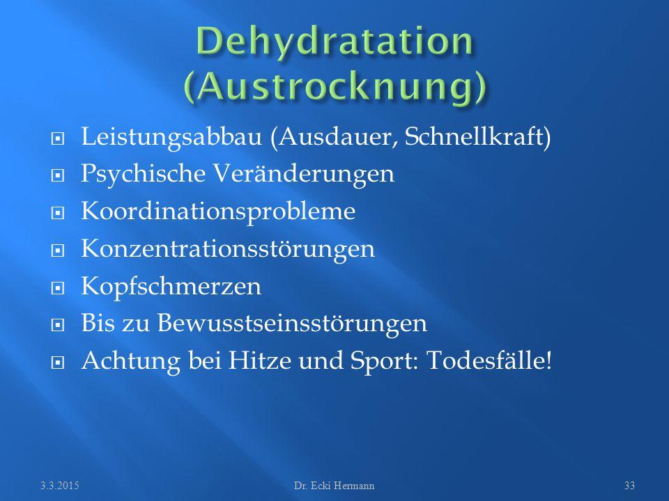  Leistungsabbau (Ausdauer, Schnellkraft)  Psychische Veränderungen  Koordinationsprobleme  Konzentrationsstörungen  Kopfschmerzen  Bis zu Bewuss