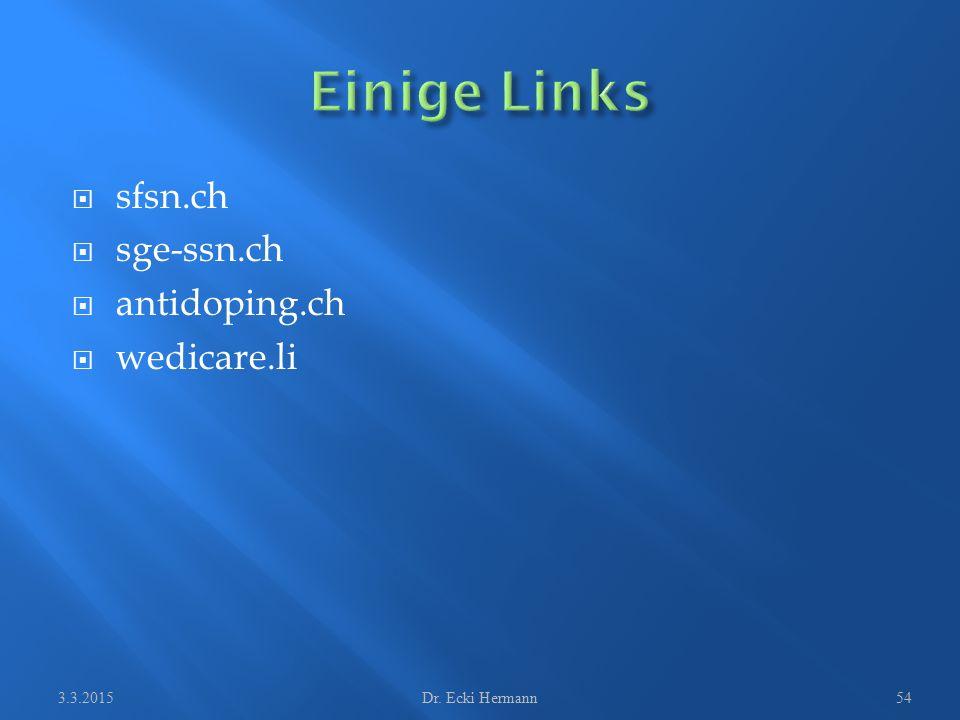 sfsn.ch  sge-ssn.ch  antidoping.ch  wedicare.li 3.3.2015Dr. Ecki Hermann54