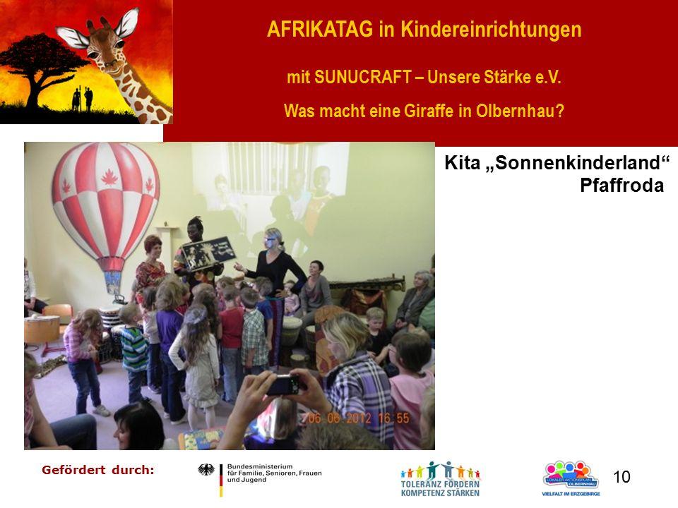 """AFRIKATAG in Kindereinrichtungen mit SUNUCRAFT – Unsere Stärke e.V. Was macht eine Giraffe in Olbernhau? Gefördert durch: 10 Kita """"Sonnenkinderland"""" P"""