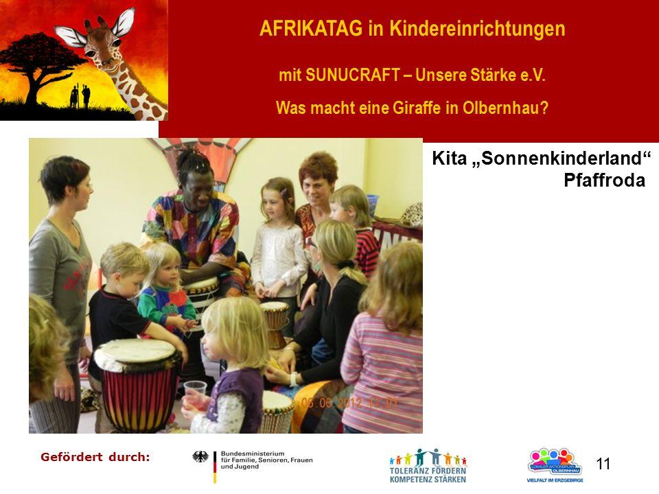 """AFRIKATAG in Kindereinrichtungen mit SUNUCRAFT – Unsere Stärke e.V. Was macht eine Giraffe in Olbernhau? Gefördert durch: 11 Kita """"Sonnenkinderland"""" P"""