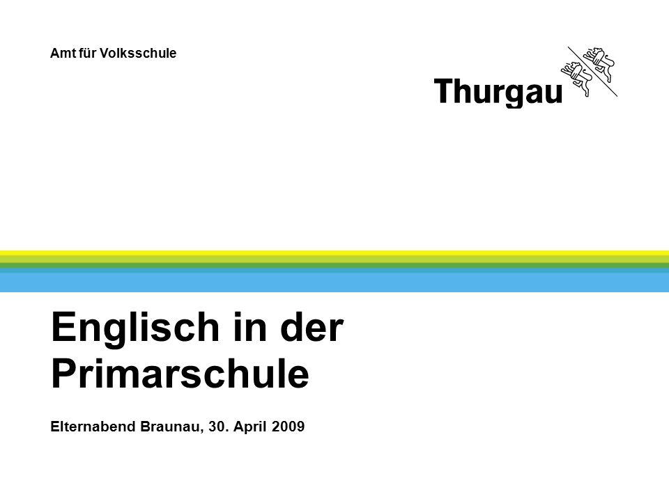 Amt für Volksschule 2 Vorschau Warum Englisch in der Primarschule.