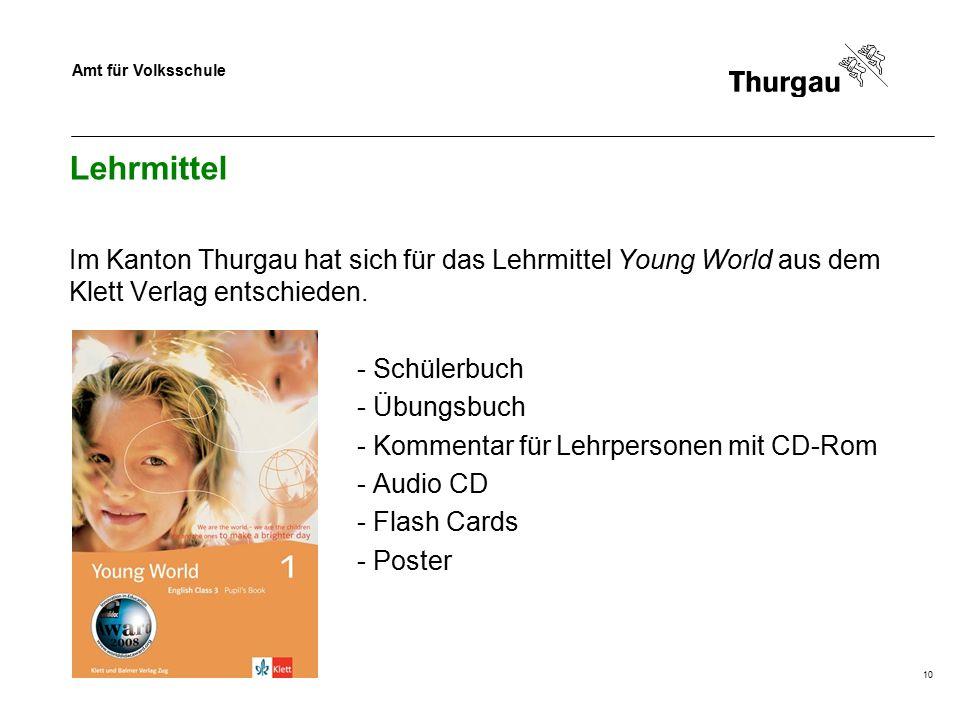 Amt für Volksschule 10 Lehrmittel Im Kanton Thurgau hat sich für das Lehrmittel Young World aus dem Klett Verlag entschieden. - Schülerbuch - Übungsbu