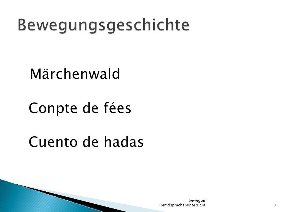 Märchenwald Conpte de fées Cuento de hadas bewegter Fremdsprachenunterricht3