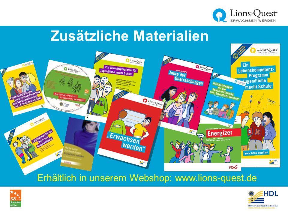 Zusätzliche Materialien Erhältlich in unserem Webshop: www.lions-quest.de