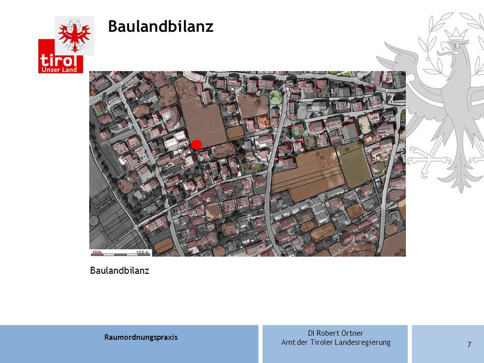 Raumordnungspraxis DI Robert Ortner Amt der Tiroler Landesregierung 18 Bebauungsregeln Können generell im Verordnungstext enthalten sein Bsp: für den Bereich...