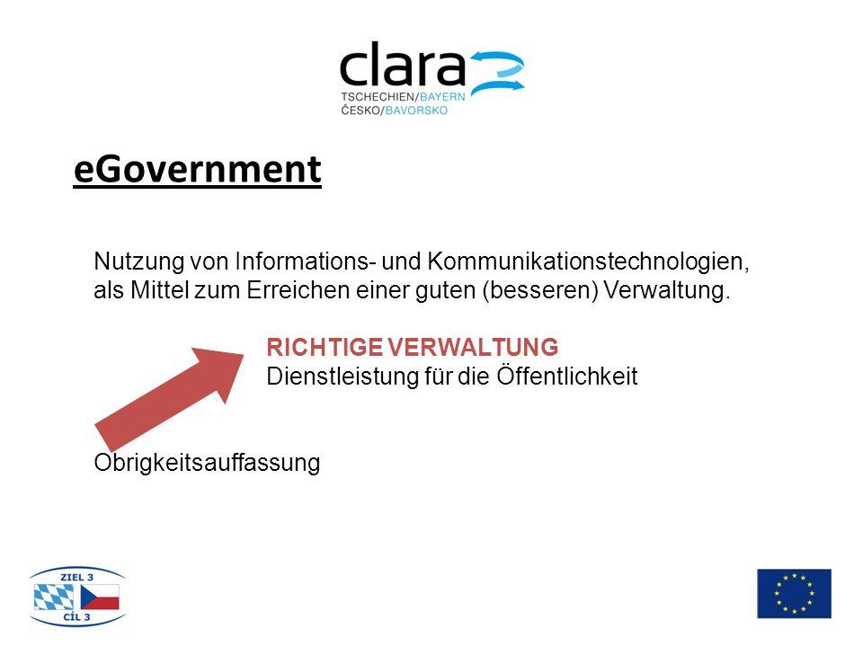 eGovernment Nutzung von Informations- und Kommunikationstechnologien, als Mittel zum Erreichen einer guten (besseren) Verwaltung.