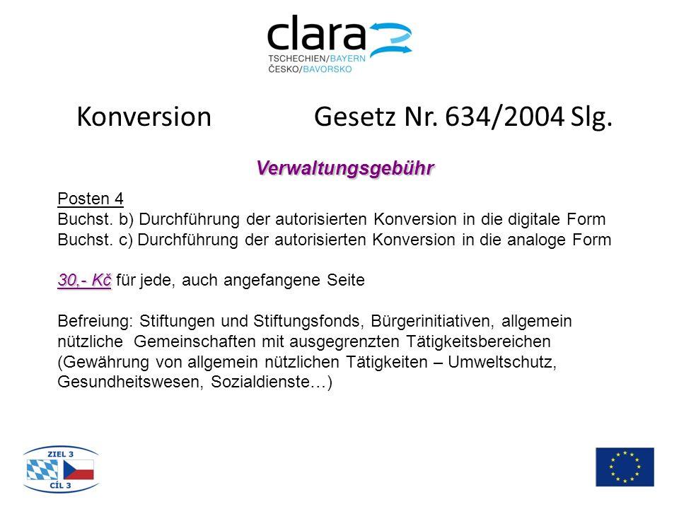 Konversion Gesetz Nr.634/2004 Slg. Verwaltungsgebühr Posten 4 Buchst.