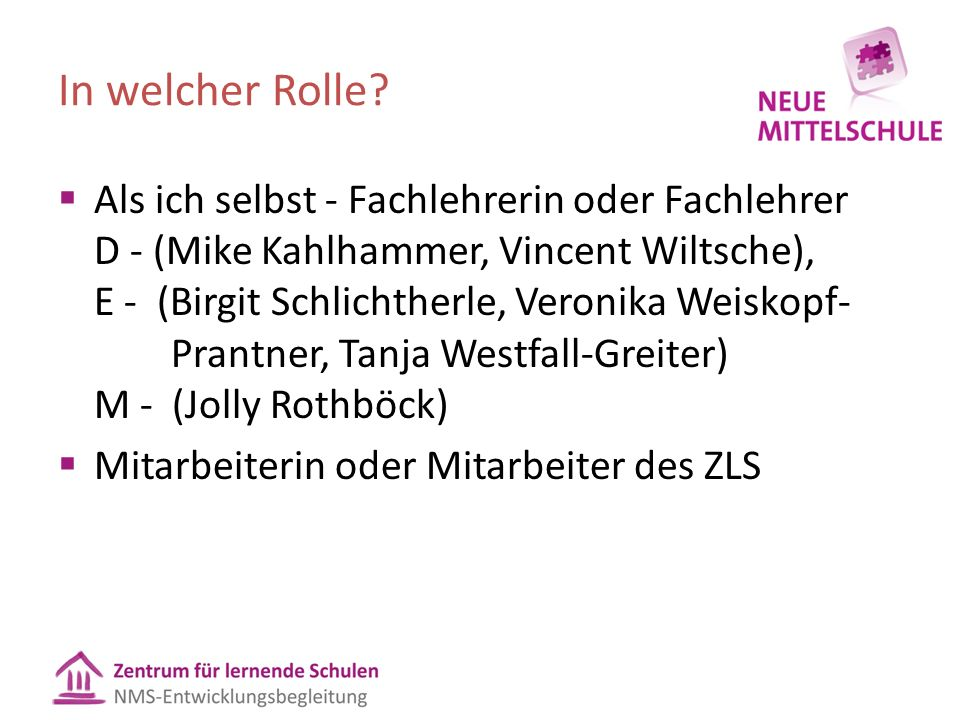 In welcher Rolle.