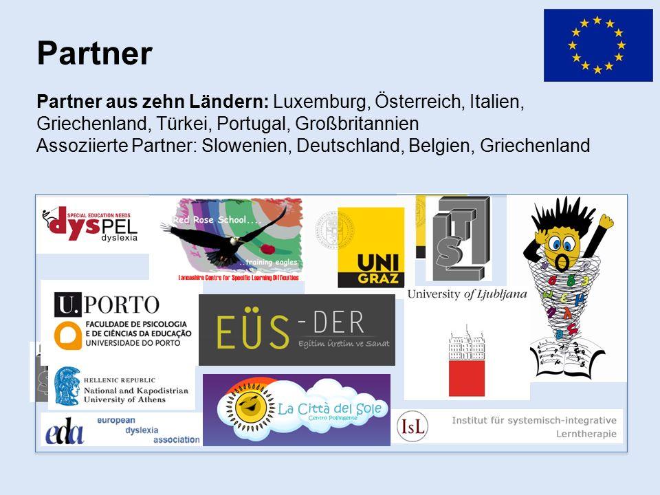 Partner Partner aus zehn Ländern: Luxemburg, Österreich, Italien, Griechenland, Türkei, Portugal, Großbritannien Assoziierte Partner: Slowenien, Deutschland, Belgien, Griechenland
