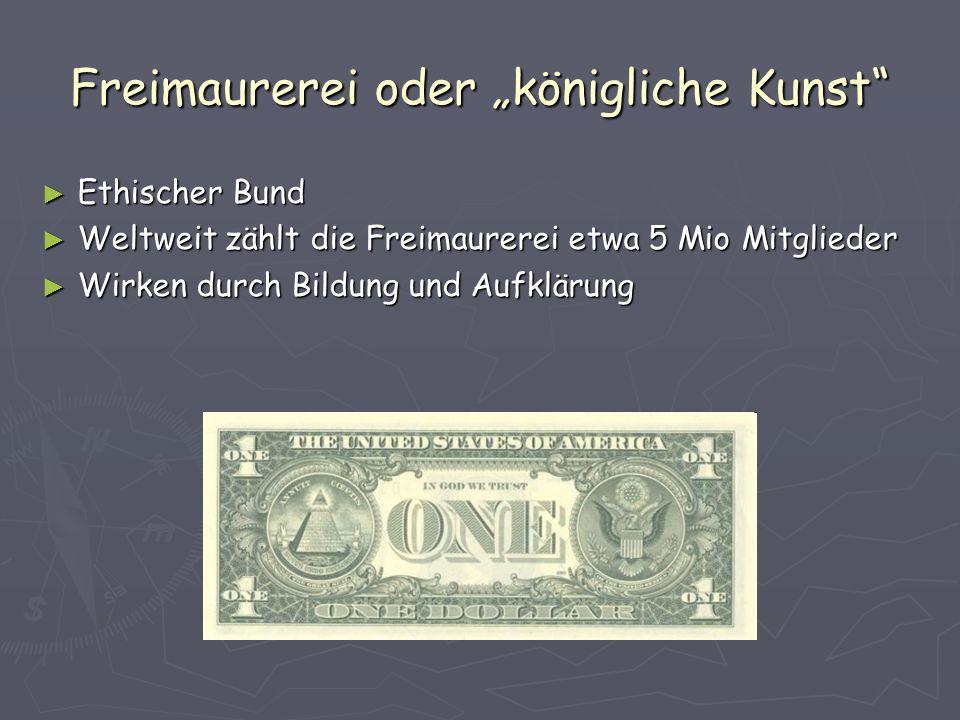 """Freimaurerei oder """"königliche Kunst ► Ethischer Bund ► Weltweit zählt die Freimaurerei etwa 5 Mio Mitglieder ► Wirken durch Bildung und Aufklärung"""