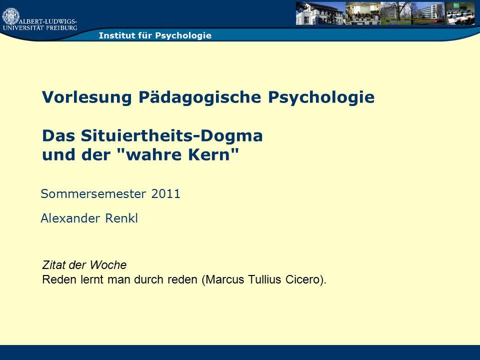 Vorlesung Pädagogische Psychologie Das Situiertheits-Dogma und der
