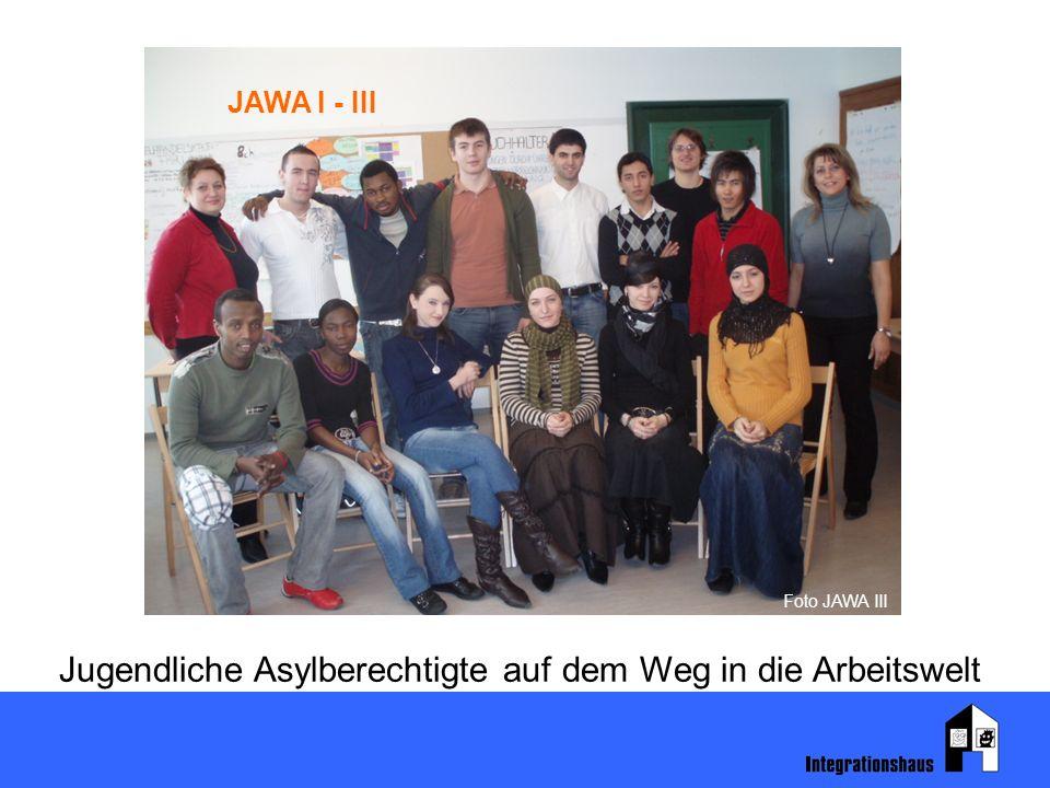 Jugendliche Asylberechtigte auf dem Weg in die Arbeitswelt JAWA I - III Foto JAWA III