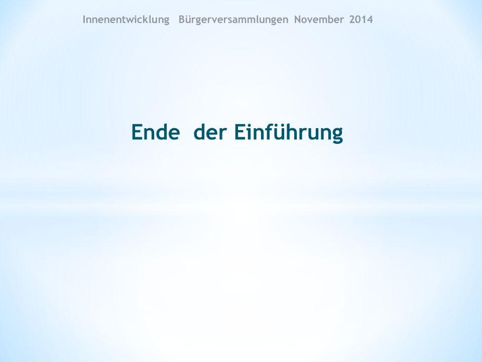 Innenentwicklung Bürgerversammlungen November 2014