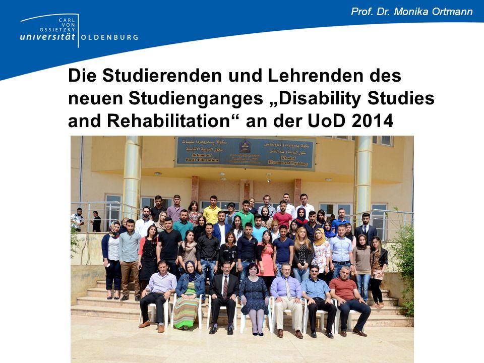 """Prof. Dr. Monika Ortmann Die Studierenden und Lehrenden des neuen Studienganges """"Disability Studies and Rehabilitation"""" an der UoD 2014"""