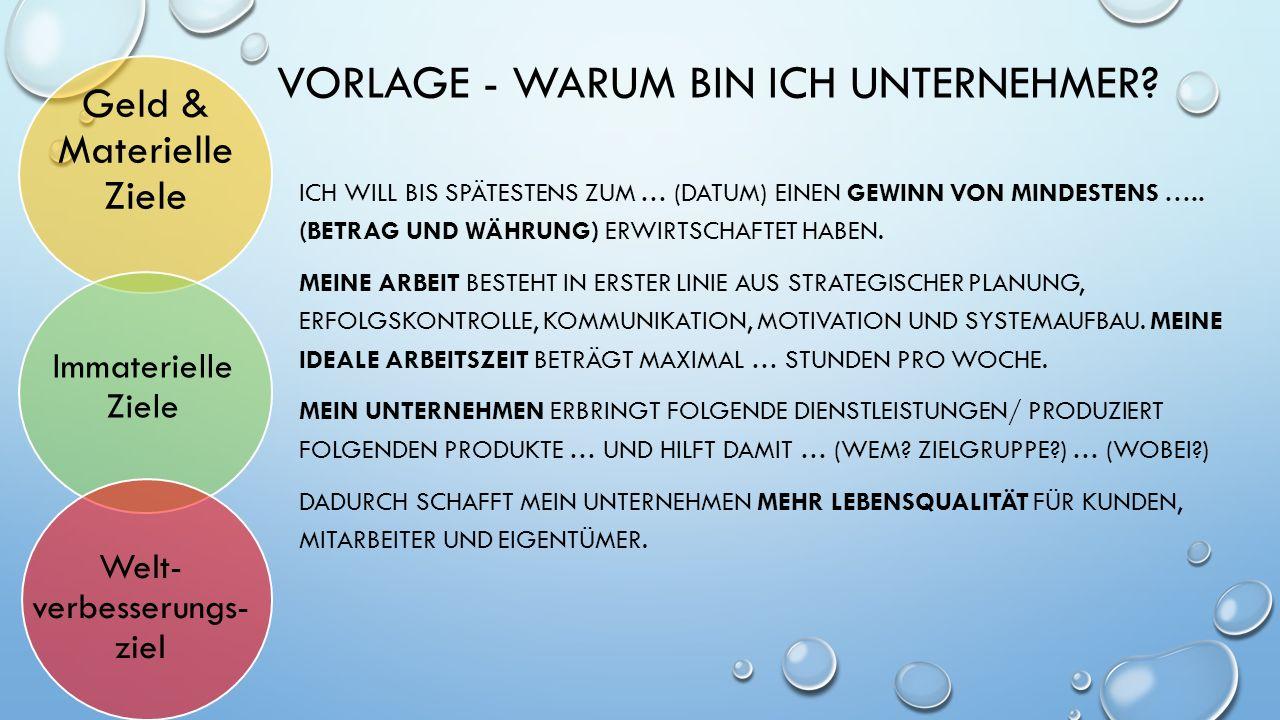 VORLAGE - WARUM BIN ICH UNTERNEHMER.