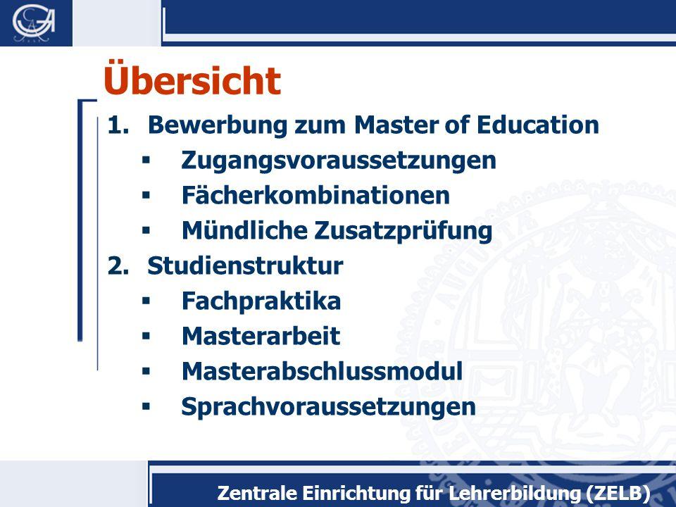 Zentrale Einrichtung für Lehrerbildung (ZELB) Studienstruktur