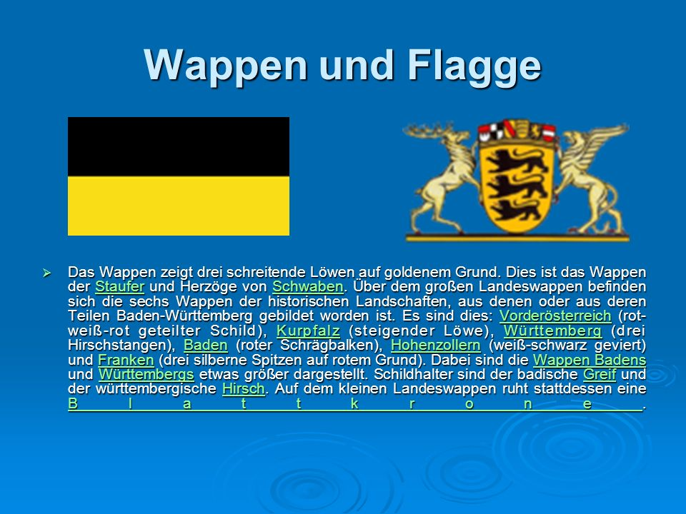 Wappen und Flagge  Das Wappen zeigt drei schreitende Löwen auf goldenem Grund.