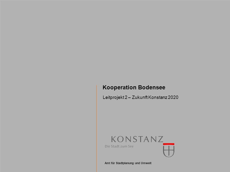 Kooperation Bodensee Leitprojekt 2 – Zukunft Konstanz 2020 2 Grundlagen und Perspektiven In den letzten Jahrzehnten hat insbesondere die weltweite Globalisierung zu Veränderungen der wirtschaftlichen Standortvorteile der Städte und Regionen geführt.