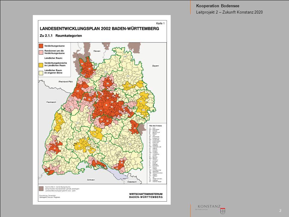 2 Kooperation Bodensee Leitprojekt 2 – Zukunft Konstanz 2020 Strukturmerkmale der Regio Bodensee Größe ca.
