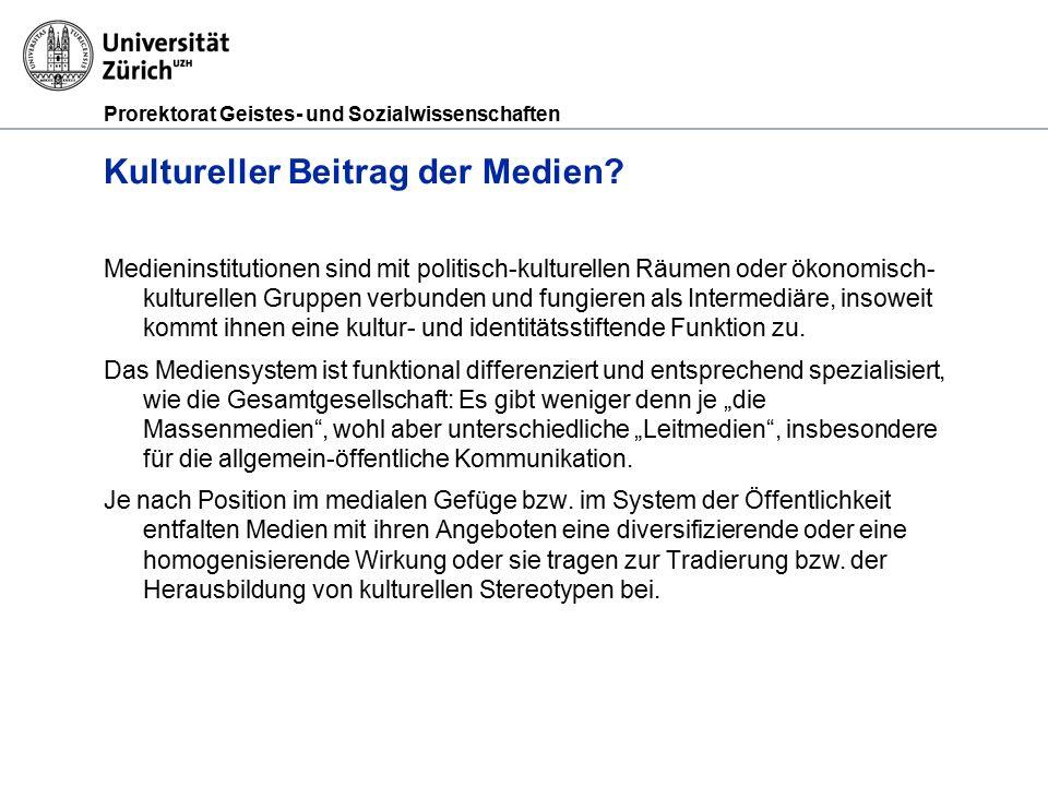 Prorektorat Geistes- und Sozialwissenschaften Kultureller Beitrag der Medien.
