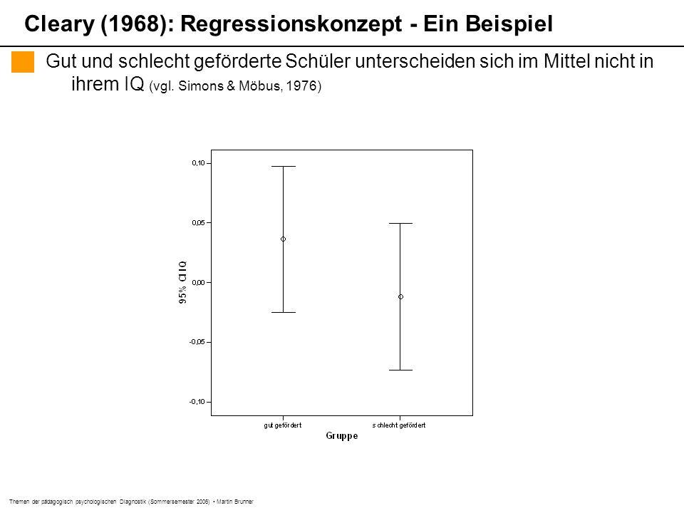 Themen der pädagogisch psychologischen Diagnostik (Sommersemester 2006) Martin Brunner Gut und schlecht geförderte Schüler unterscheiden sich im Mitte