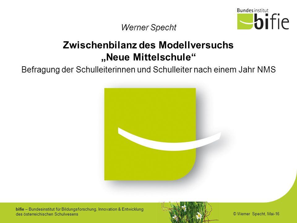 bifie – Bundesinstitut für Bildungsforschung, Innovation & Entwicklung des österreichischen Schulwesens © Werner Specht, Mai-16 Werner Specht Befragun